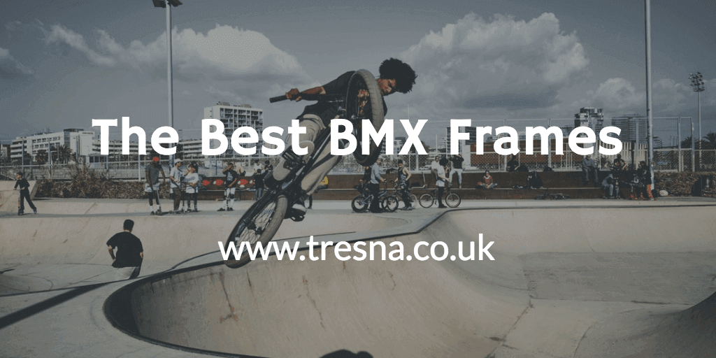 Best BMX Frames | 15+ Awesome BMX Frames