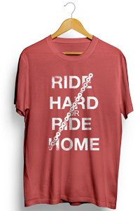 ride hard or ride home t-shirt